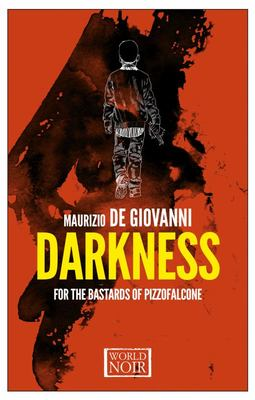 Darkness for the Bastards of Pizzofalcone (Book #2)