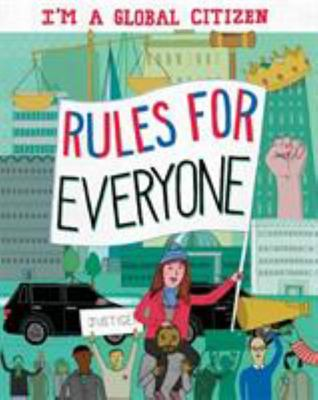 Rules for Everyone (I'm a Global Citizen)