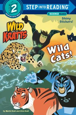 Wild Cats! (Wild Kratts Step Into Reading)