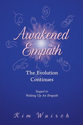 Awakened Empath - The Evolution Continues