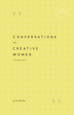 Conversations with Creative Women - Volume One (Pocket Edition)