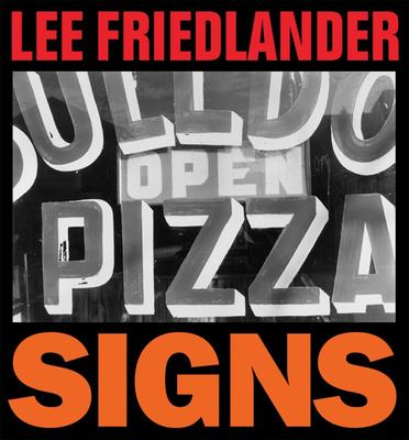 Lee Friedlander - Signs