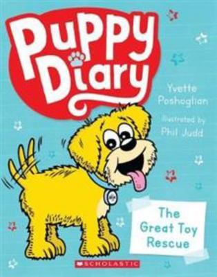 The Great Toy Rescue (Puppy Diary #1)