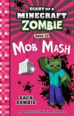 Mob Mash (#20 Diary of a Minecraft Zombie)