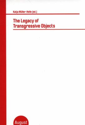 The Legacy of Transgressive Objects