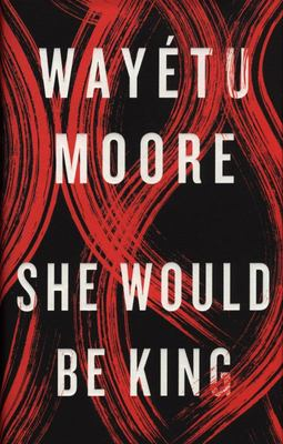 She Would Be King - A Novel