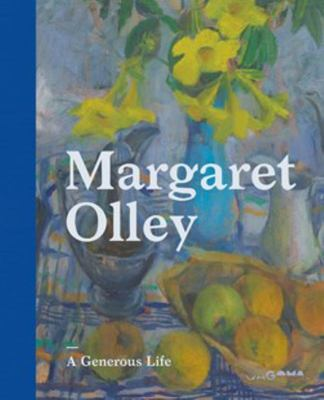 Margaret Olley: A Generous Life