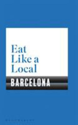 Eat Like a Local BARCELONA