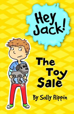 The Toy Sale (Hey Jack #16)