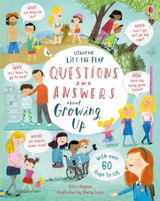 Questions and Answers about Growing Up (Usborne Lift-the-Flap)