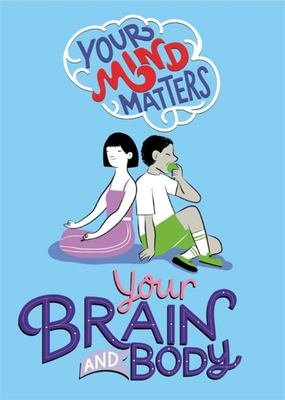Your Brain and Body