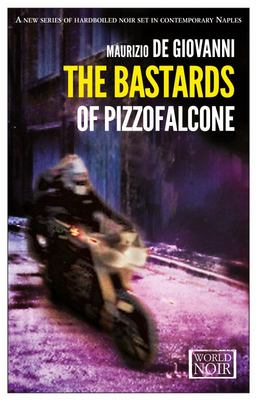 Bastards of Pizzofalcone (Book #1)