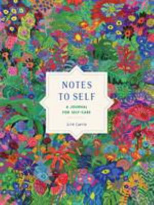 Notes to Self - A Self-Care Journal
