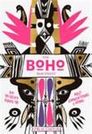 The Boho Manifesto - Live Your Unconventional Life to the Fullest