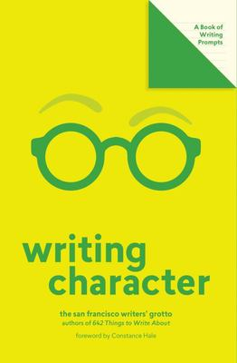 Writing Character - A Book of Writing Prompts