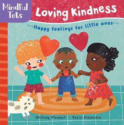 Mindful Tots - Loving Kindness