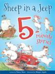Sheep in a Jeep 5-Minute Stories (8 Stories-in-one HB)