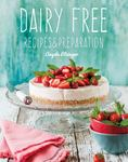 Dairy Free - Recipes and Preparation
