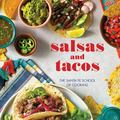 Salsas and Tacos - The Santa Fe School of Cooking