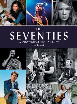 The Seventies - A Photographic Journey