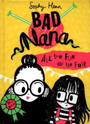 All the Fun of the Fair (Bad Nana #2)