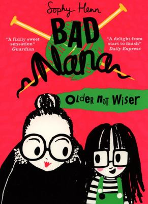 Older Not Wiser (Bad Nana #1)