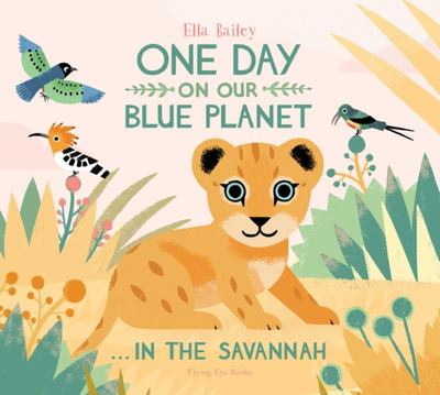 In the Savannah (One Day on Our Blue Planet)