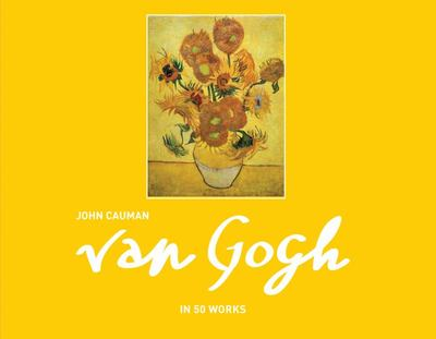 Van Gogh In 50 Works