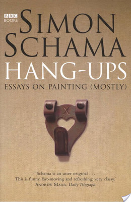 Hang-Ups : Essays on painting (mostly)