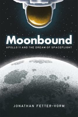 Moonbound - A Graphic History of Apollo 11
