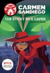 The Sticky Rice Caper (Carmen Sandiego Graphic Novel #1)