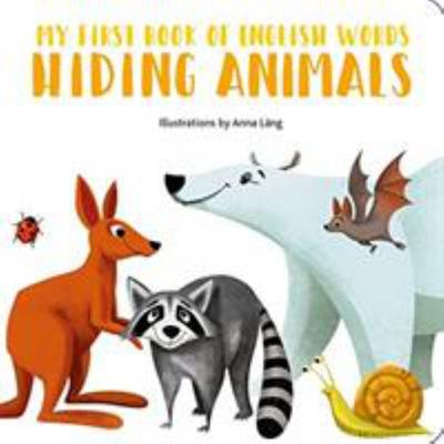 My First Book of English Words - Hiding Animals