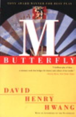 M. Butterfly - With an Afterword by the Playwright
