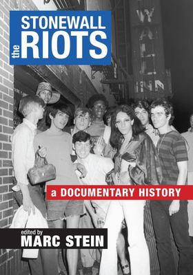 The Stonewall Riots - A Documentary History