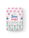 Shine Bright: A boxed set of 24 affirmation cards (Little Affirmation Cards)