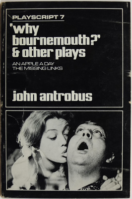 Why Bournemouth? and Other Plays, An Apple A Day, The Missing Links