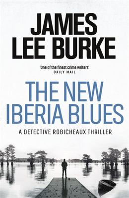 The New Iberia Blues (#22 Robicheuax)
