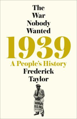 1939: The War Nobody Wanted