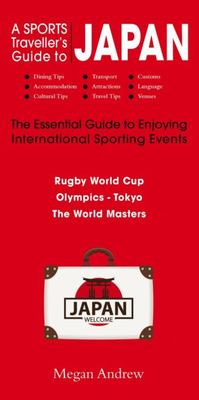 A Sports Traveller's Guide to Japan