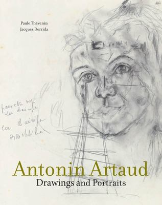 Antonin Artaud - Drawings and Portraits
