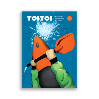 Toitoi #15: A Journal for Young Writers and Artists (Autumn 2019)
