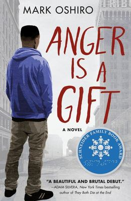 Anger Is a Gift - A Novel