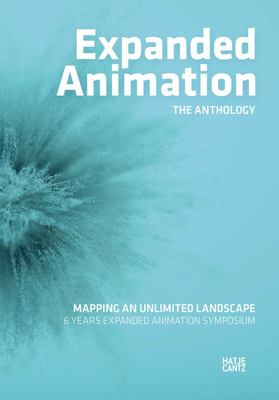 Expanded Animation - The Anthology