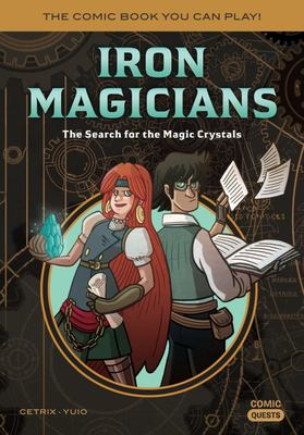 Iron Magicians - Search for the Magic Crystals