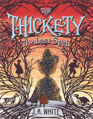 The Last Spell (The Thickety #4)