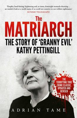 The Matriarch: The Kath Pettingill Story