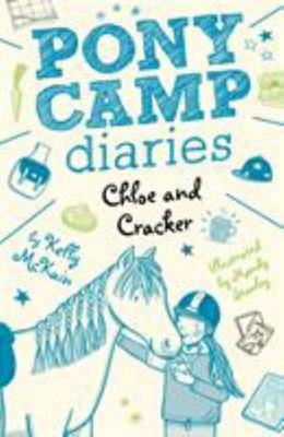 Chloe and Cracker Pony Camp Diaries