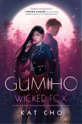 Wicked Fox (#1 Gumiho)