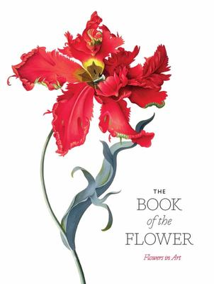 The Book of the Flower - Flowers in Art