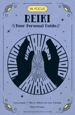 In Focus Reiki - Your Personal Guide